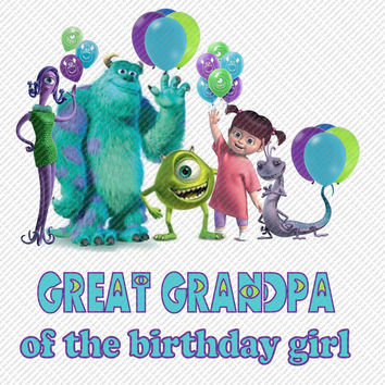 Monsters Inc Great Grandpa of the Birthday Girl Printable Digital Iron On Transfer Clip Art DIY Tshirts Instant Download