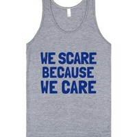 We Scare Because We Care Tank Top Blue (idb610054)-Tank
