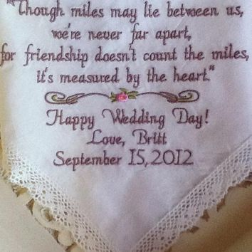 Friendship Best Friend to Bride to Be - Though Miles May Lie Between Us Bridal Lace Handkerchief By Canyon Embroidery