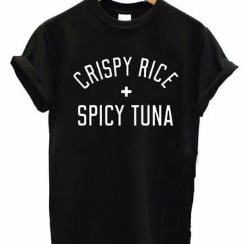 CRISPY RICE + SPICY TUNA Women's Casual T-Shirt