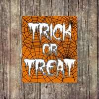Trick or Treat - Spider - Halloween Digital Print - Instant Download  - Digital Printable - Spooky Print - Ghost - College Print - Decor