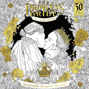 The Princess Bride As You Wish Coloring Book - Memorable Moments to Color