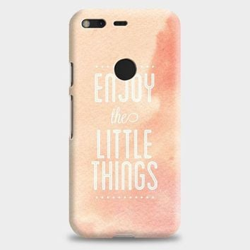 Enjoy The Little Things Google Pixel XL 2 Case | casescraft