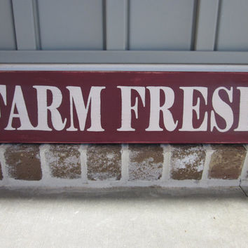 Farm Fresh Wood Sign - Country Art Painted Sign - Hand Painted - Home Decor, Wall Art, Wall Sign
