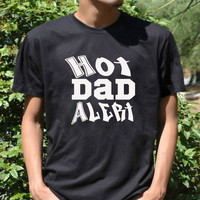 HOT DAD ALERT Cool T Shirt Father's day shirt Father To Be Shirt awesome dad gift for dad