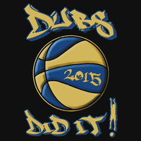 Dubs Did It! -- (Warriors are 2015 Basketball Champs) by Samuel Sheats