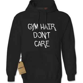 Gym Hair Don't Care Adult Hoodie Sweatshirt