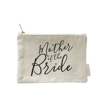 *ON HOLD FOR NEW BAGS*  MOTHER OF THE BRIDE/GROOM CANVAS MAKEUP BAG