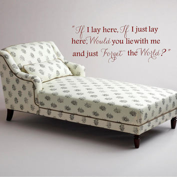 If I lay here...lie with me and just forget the World Large Wall Decal Vinyl Wall Art Quote Lettering Inspirational Wall Mural