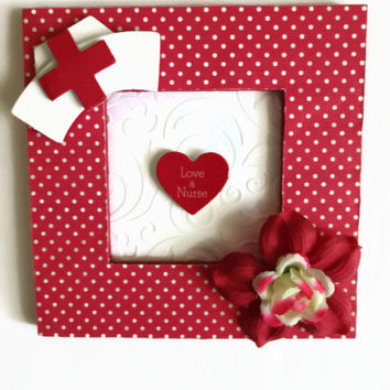 Love A Nurse Frame Red Nurse Frame Nurse Gift