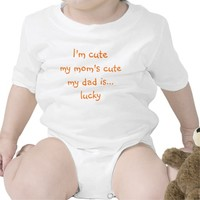 I'm Cute, Mom's Cute, Dad's Lucky | Baby Bodysuit