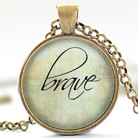 Brave Necklace, Word Jewelry, Inspirational Charm, Pale Green Pendant, Your Choice of Finish (1133)