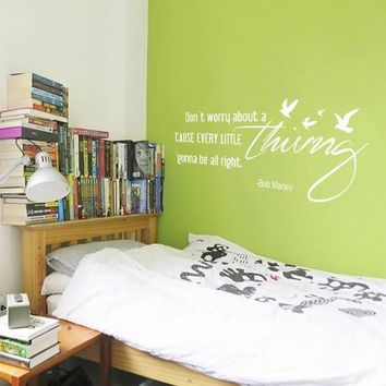 "Dont Worry About a Thing - Bob Marley Song Lyrics Quote wall stickers home decor for Housewares Vinyl Wall Decal 18"" x46"""