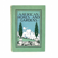 American Homes and Gardens Magazine - Antique Book Vintage Magazines 1908 - Home Plans 1900s Home Decor Furnishings Crafts DIY - Munn & Co
