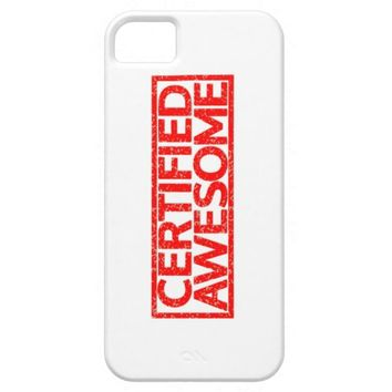 Certified Awesome Stamp iPhone 5 Case