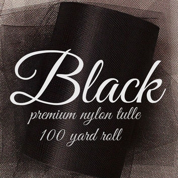 BLACK premium nylon tulle - 100yd rolls - tulle rolls - wedding tulle - tulle bows - photography backdrops