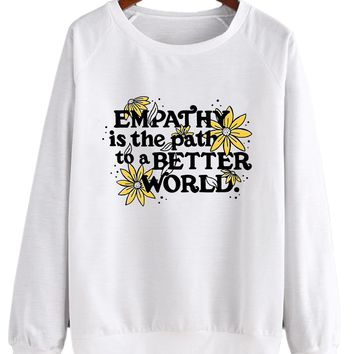 Empathy Is The Path To A Better World - Crew Sweatshirt