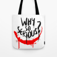 Why so serious? Joker Tote Bag by g-man