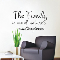Wall Decals The Family Is One of Natures Masterpieces Quote Decal Vinyl Sticker  Home Decor Bedroom Murals MN 369