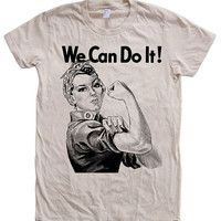 Women Tshirt WW2 Rosie the Riveter We Can Do it Custom Hand Screen Print American Apparel Crew Neck Tshirt Available: S, M, L, XL, 2XL