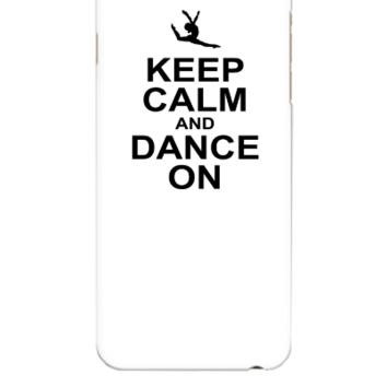 keeep calm and dance on - iphone 6 Plus Case