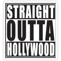 Straight Outta Hollywood by straightoutta