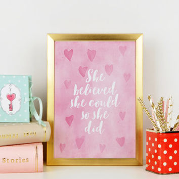 Nursery Wall Art,She Believed She Could So She Did,Watercolor Pink,Nursery Print,Girl Room Decor,Nursery Quote,Typography Print,Wall Art