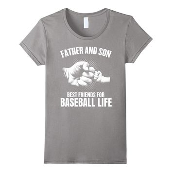 Father and son T-Shirt | Best friends for baseball life