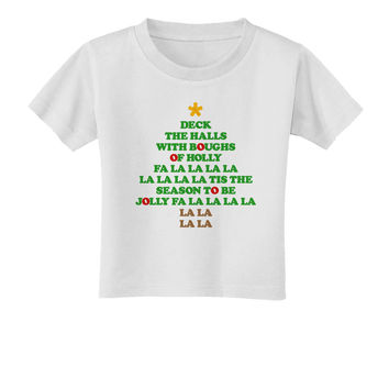 Deck the Halls Lyrics Christmas Tree Toddler T-Shirt