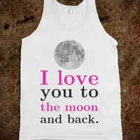 I LOVE YOU TO THE MOON AND BACK TANK