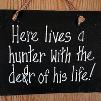 Hunting, hunter wood sign, fathers day, man cave