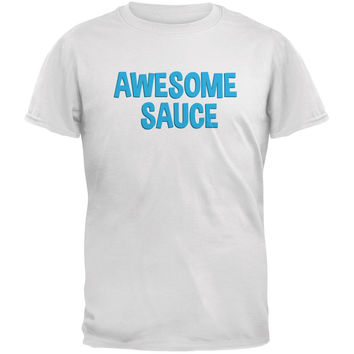 Awesome Sauce White Adult T-Shirt