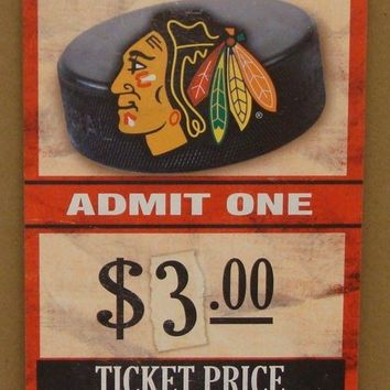 "CHICAGO BLACKHAWKS GAME TICKET ADMIT ONE GO BLACKHAWKS WOOD SIGN 6""X12'' NEW"