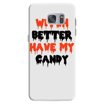 witch better have my candy Samsung Galaxy S7