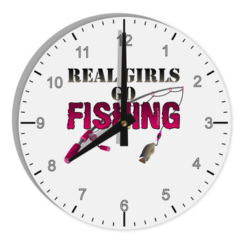 "Real Girls Go Fishing 8"" Round Wall Clock with Numbers"