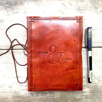 """PRE - ORDER """"I Can & I Will"""" Handmade Leather Journal"""