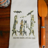 Cat Lover Towel, Cat Quote  Flour Sack Tea Towel, Funny Cat Kitchen Towel