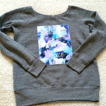 Though she be but little, she is fierce quote off shoulder sweatshirt sweater for tween girls, teen girls, and ladies