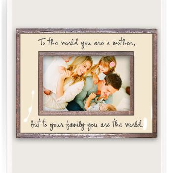 To The World You Are A Mother Copper & Glass Photo Frame