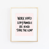 Work Hard Motivation Quote Print
