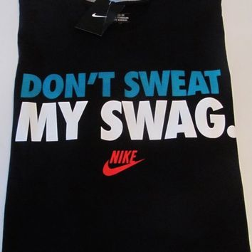 """Nike Men's """"Don't Sweat My Swag"""" Graphic Black Tee-Shirt~Size XL NWT #455492"""