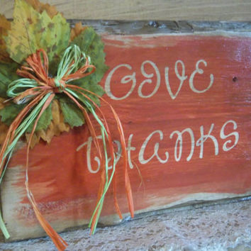 Fall Sign-Give Thanks-Rustic Sign-Orange Fall Sign-Sign With Leaves-Rustic Home Decor-Rustic Thanksgiving Sign-Handmade Sign