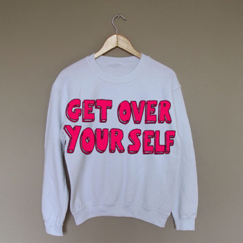 Get Over Yourself - White