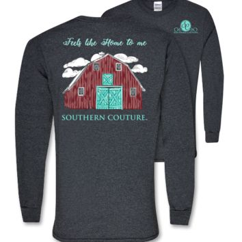 Southern Couture Preppy Home to Me Barn Long Sleeve T-Shirt