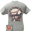 Girlie Girl Originals Its Time for Baseball Y'all Sports Bright T Shirt