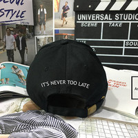 It's Never To Late Dad Hat - Baseball Cap, Tumblr hat ,Strap Back Baseball Hat Baseball Cap , Low-Profile Baseball Cap Hat