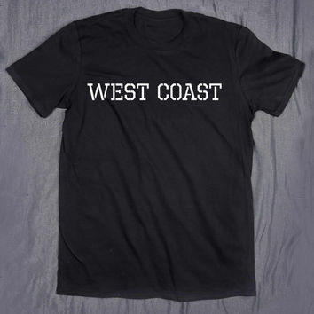 West Coast America Hipster Hip Hop California Las Vegas Arizona T-shirt