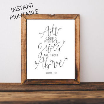 James 1:17 print, INSTANT PRINTABLE, Nursery art, wall art print, christian art, bible verse, scripture art