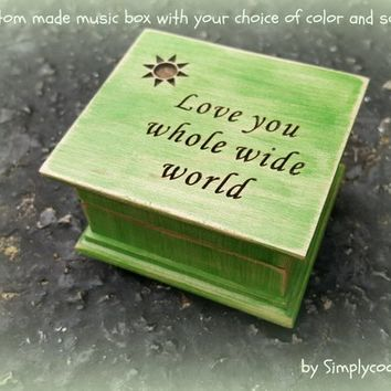 music box, wooden music box, custom made music box, Love you whole wide world, personalized music box, music box shop, valentines day