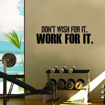 Dont Wish For It Work For It Gym Fitness Quote Weights Health De & Best Vinyl Wall Decals Fitness Quotes Products on Wanelo